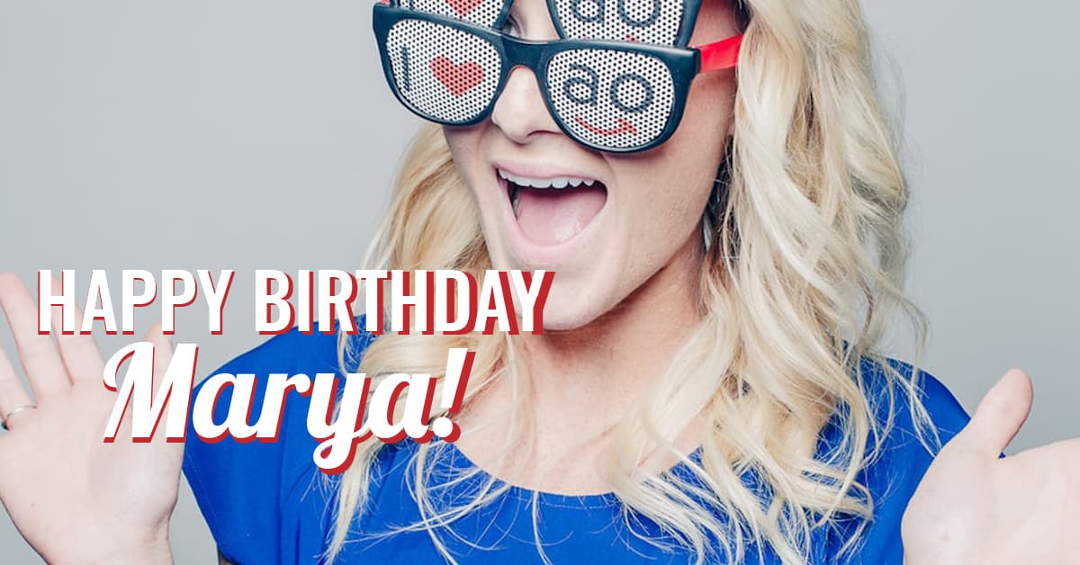 Marya for Appel final - Happy Birthday Marya!