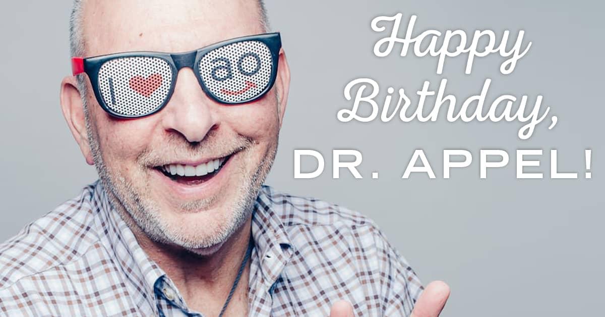 Dr. Appel bday 1200x628 - The Appel Orthodontics Blog